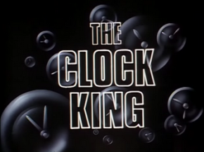 The_Clock_King-Title_Card