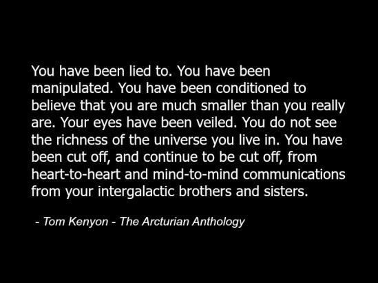 tom_kenyon_quote_arcturians_metaphysics_spirituality_extraterrestrials_cosmic